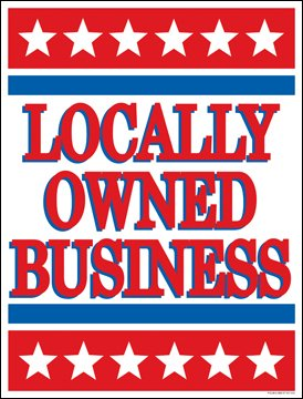locally owned business sign